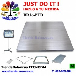 BR16-PTB TODA INOX 1200x1200 A 1500X1500 1500/3000Kg 500/1000g (M) JUST DO IT.
